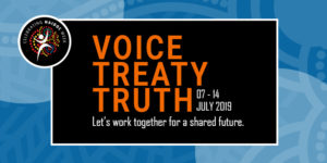 "Theme graphic - reads ""Voice, Treaty, Truth. Let's work together for a shared future."""